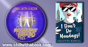I Don't Do Mondays by Colette Kebell