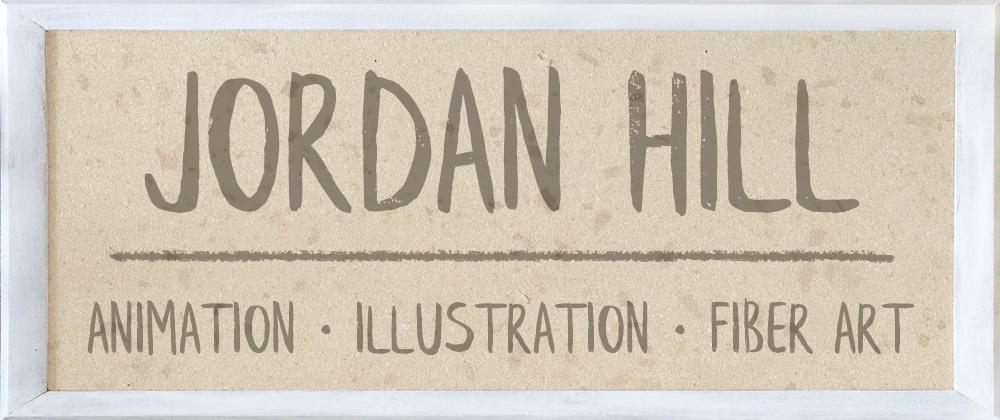 Jordan Hill - Animation & Illustration