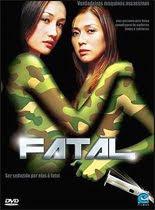 >Fatal   Dublado   Ver Filme Online