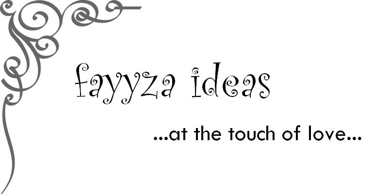 fayyza ideas