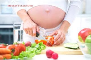Makanan Sehat Ibu Hamil Muda