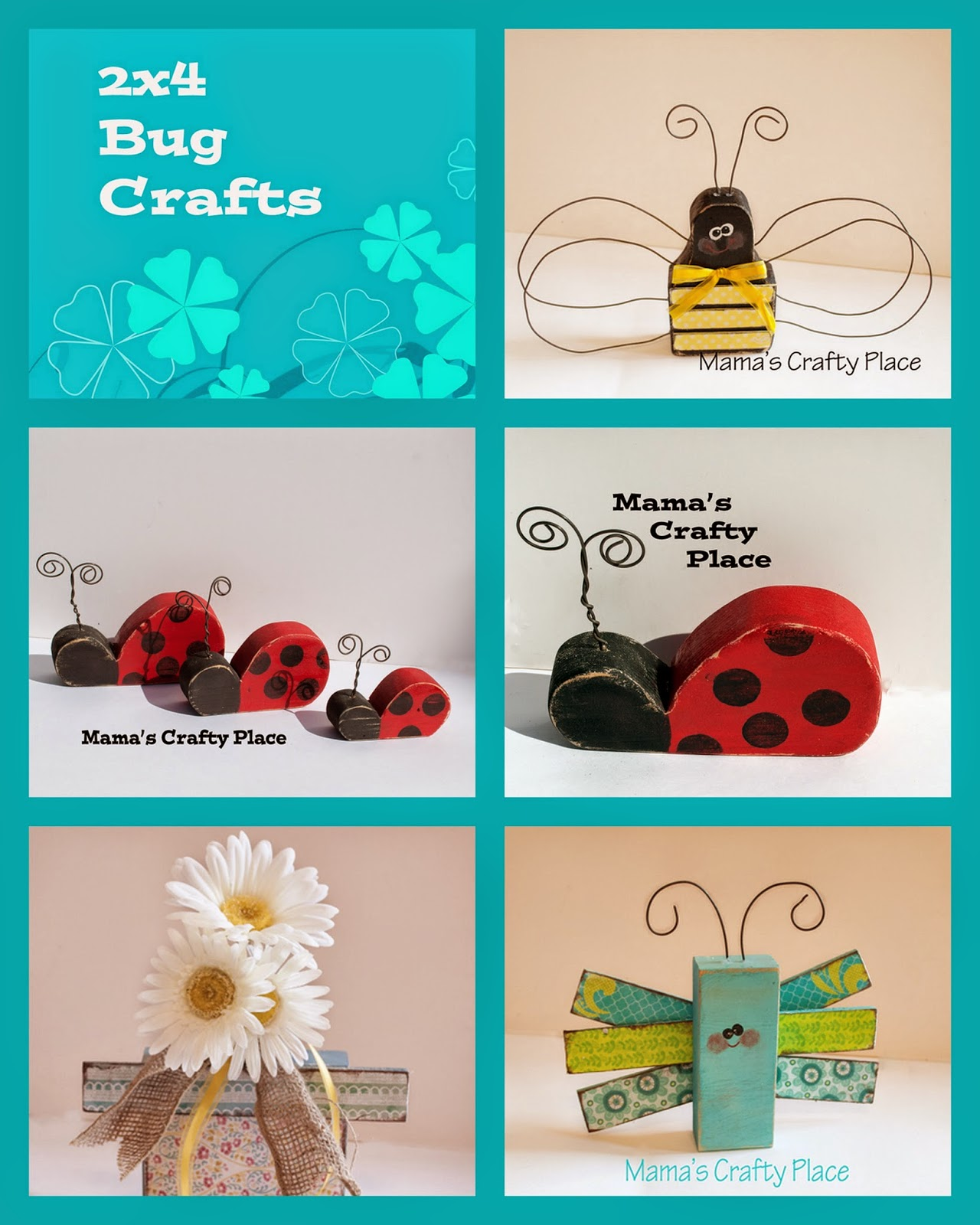 Mama 39 s crafts 2x4 summer bug crafts for Cool things to build with 2x4s