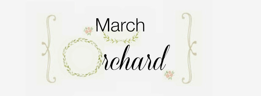 March Orchard