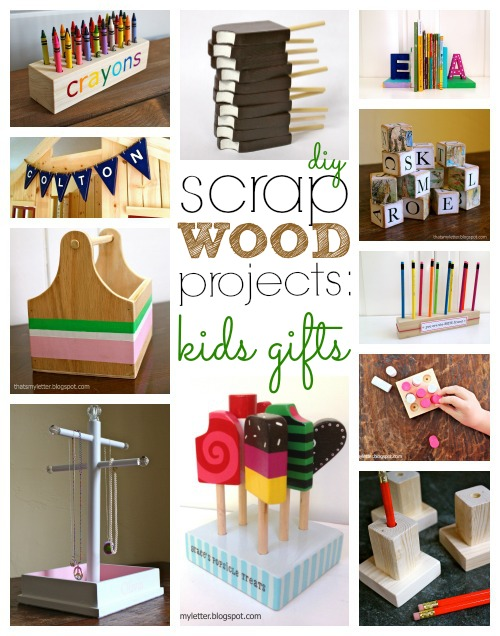 wood scrap projects: kids gifts