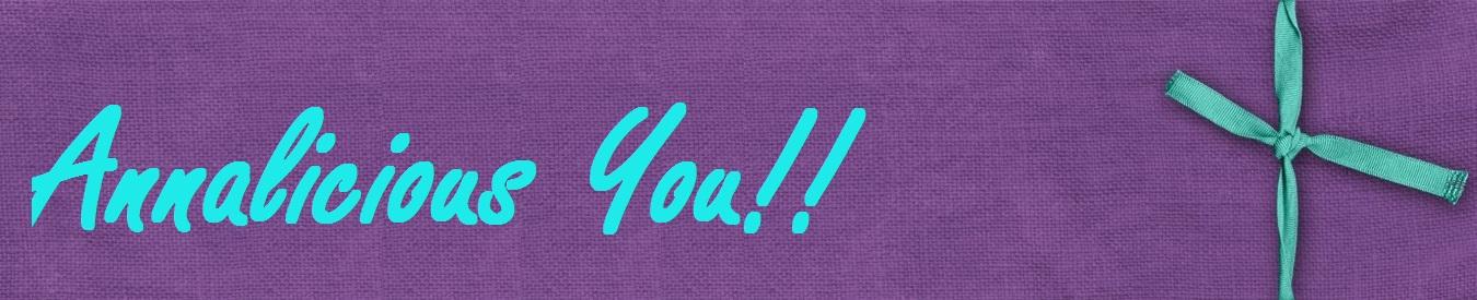 Annalicious You!!