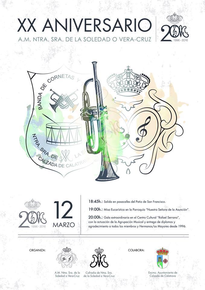 XX ANIVERSARIO BANDA NTRA. SEÑORA DE LA SOLEDAD O VERA-CRUZ CALZADA DE CALATRAVA