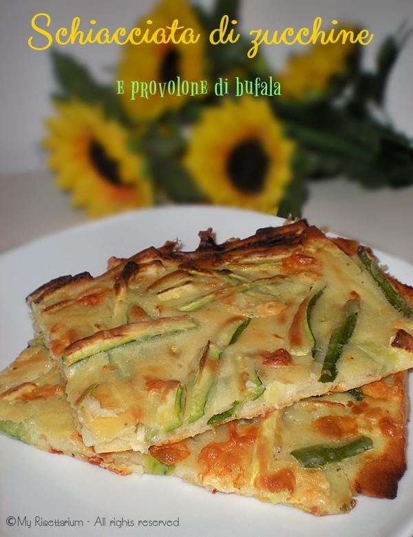 Schiacciata con zucchine e provolone di bufala