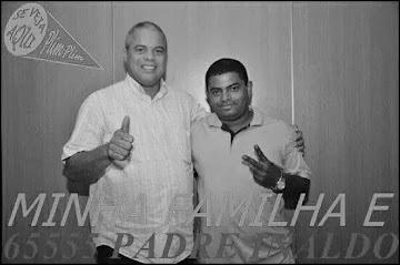 DEP. Pe. Inaldo & Antonio Carlos R. Fotografico