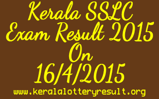 Kerala SSLC Exam Result 2015 will be Published Soon