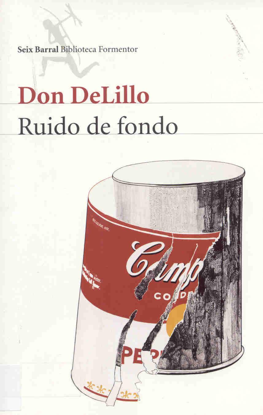 Ruido de fondo, de Don DeLillo