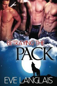 Review: Betraying the Pack by Eve Langlais