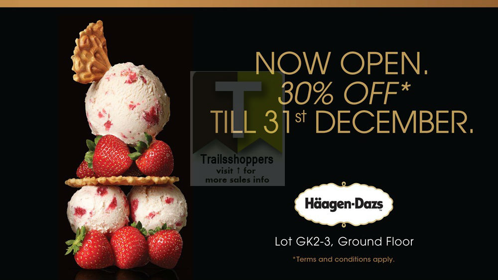 Haagen Dazs New Opening Special Promotion in Atria