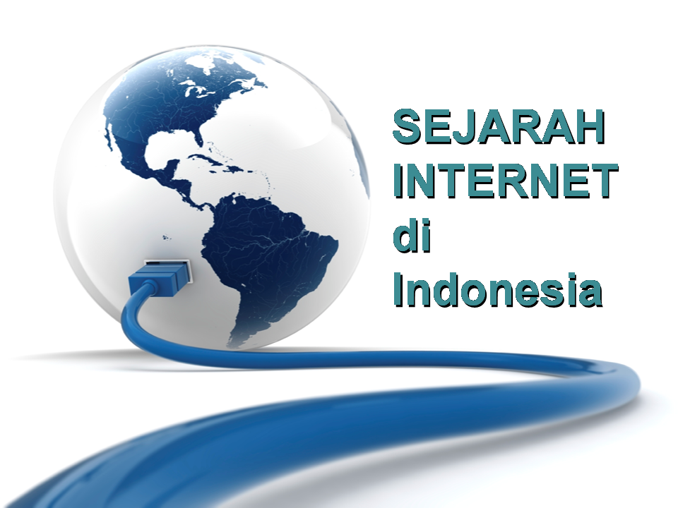 Sejarah internet di indonesia secara singkat dan jelas