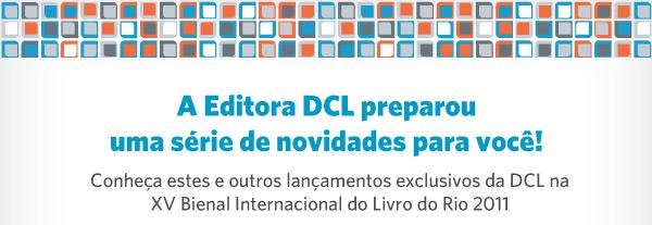 Lançamentos da DCL para a XV Bienal do Livro!