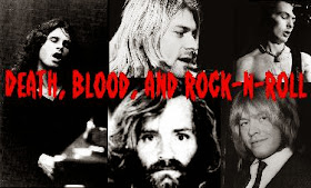 Death, Blood, and Rock-n-Roll
