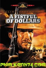 Phim Một Nắm Đôla - A Fistful Of Dollars