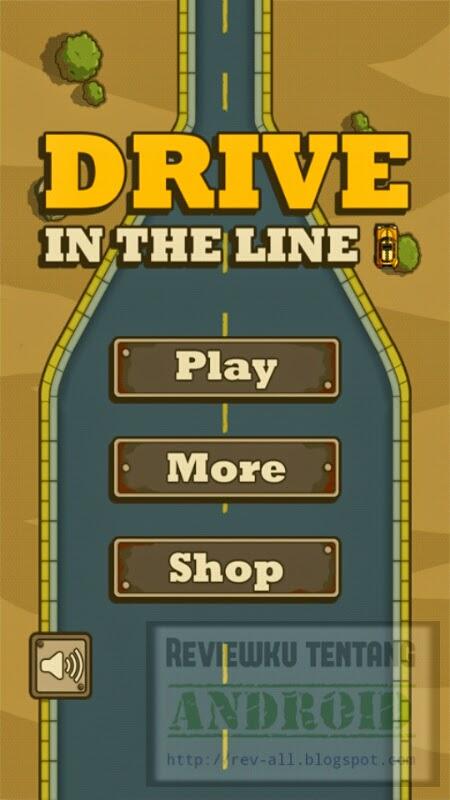Tampilan utama game Drive in Line- tantangan mengendara mobil di garis (jangan sampai keluar aspal atau jalan) rev-all.blogspot.com