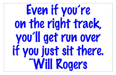 photo of Will Rogers Quote and article about Brain Aerobics
