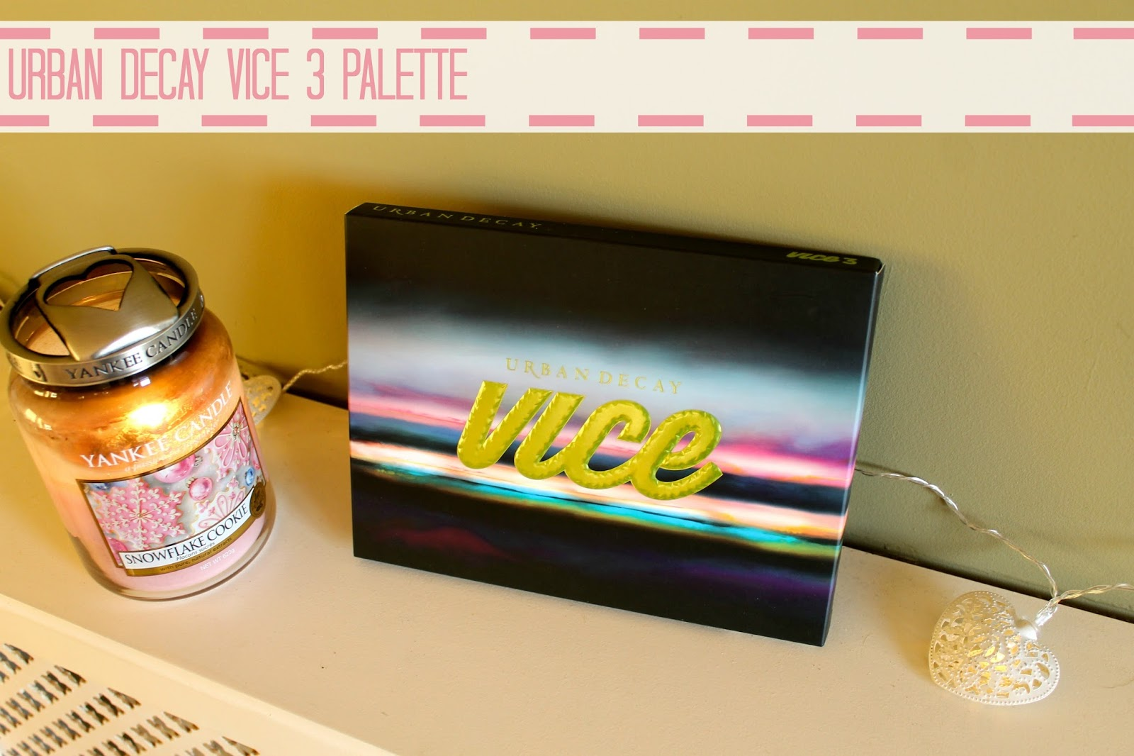 Urban decay vice 3 review