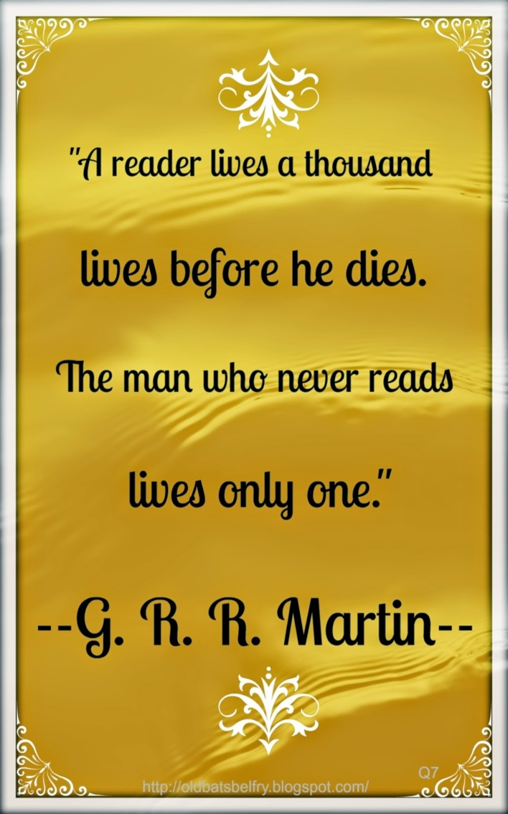 Quote by George R.R. Martin ~ Design by Mulluane