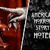 'AHS Hotel': Descripción de capítulos y novedades sobre las grabaciones