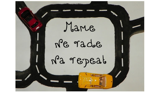 "Mame ne rade na ""repeat"""