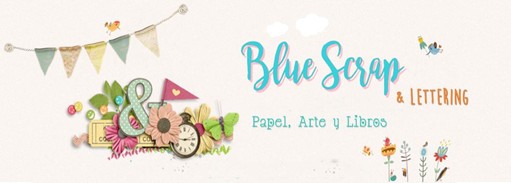 Blue Scrap & Lettering