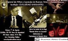 Mitos y Fantasmas de Buenos Aires Invitado: Guillermo Barrantes