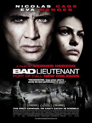 Cớm Bẩn - The Bad Lieutenant: Port of Call New Orleans Vietsub - 2009