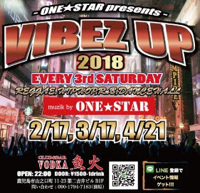 『VIBEZ UP 2018』<br>Every 3rd Saturday
