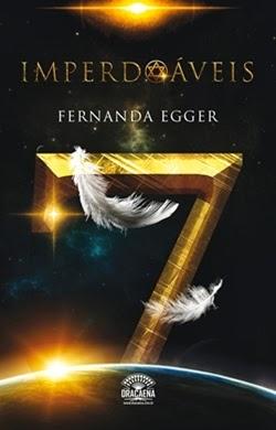 Imperdoáveis * Fernanda Egger