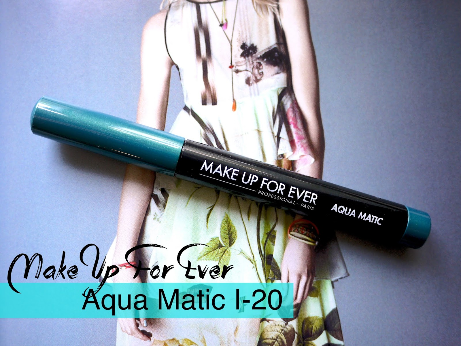 Make Up For Ever Aqua Matic I-20 review swatch and looks