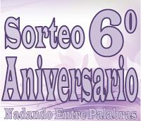 Sorteo Sexto Aniversario =D