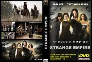 STRANGE EMPIRE - SÉRIE DE TV