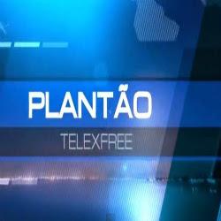 PLANTÃO TELEXFREE (Nº06)