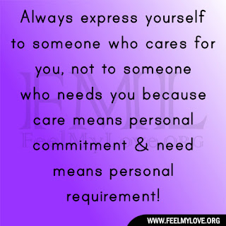 Always express yourself to someone