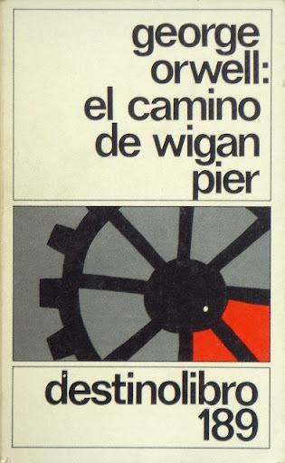 Orwell, el camino de wigan pier