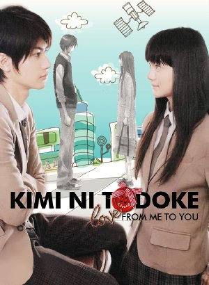 From Me To You - Kimi ni Todoke  (2010)