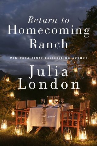 Return to Homecoming Ranch.  Julia London