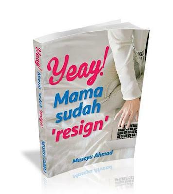 yeay mama dah resign