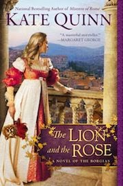 The Lion and the Rose by Kate Quinn