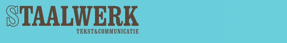 Staalwerk Tekst & Communicatie