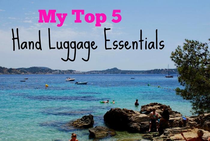 My Top 5 Hand Luggage Essentials
