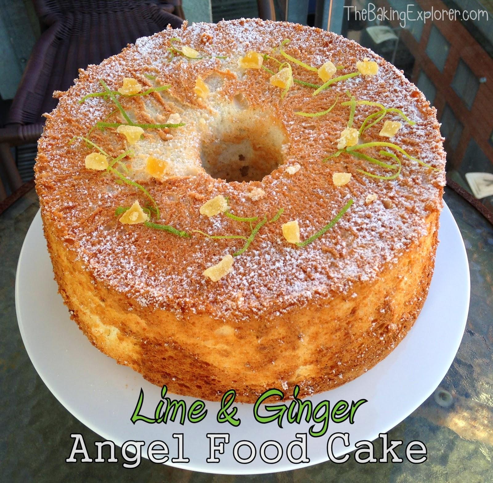 The Baking Explorer: Lime & Ginger Angel Food Cake