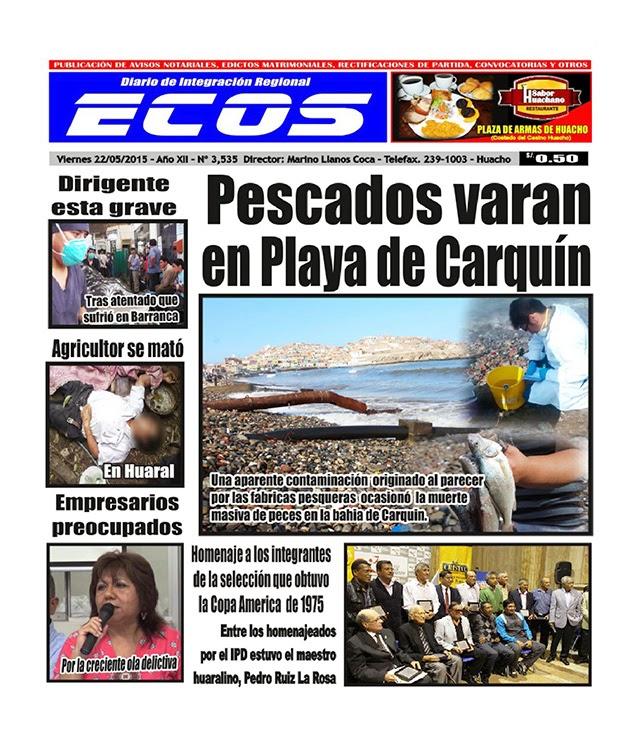Esta es la edición del Diario ECOS viernes 22 de mayo del 2015
