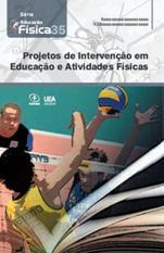 Projetos de Intervenção em Educação e Atividades Físicas