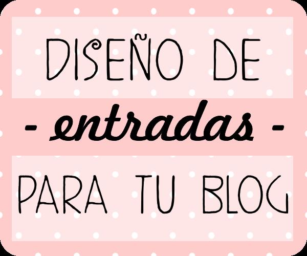 Aprende a Diseñar las Entradas de tu Blog