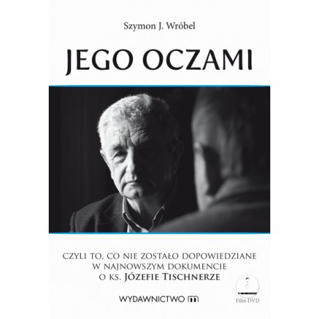 http://klubpdp.pl/literatura-faktu/1371-jego-oczami-portret-ks-prof-jozefa-tischnera-film-dvd-9788375958546.html?search_query=jego+oczami&results=5