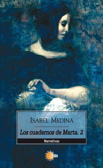 Los cuadernos de Marta II - Isabel Medina