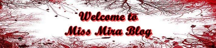 Miss Mira Blog